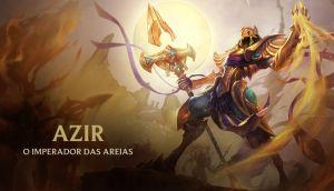 Azir - O Imperador das Areias, � revelado