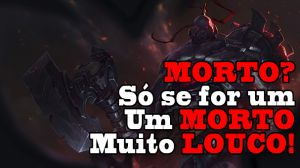 LoLzera Review: Sion o Colosso Morto-Vivo