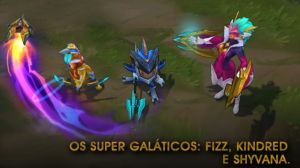 Os Supergal�ticos: Fizz, Kindred e Shyvana